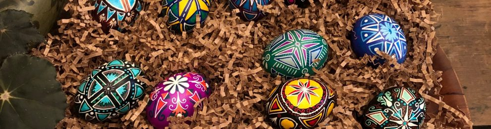 Pysanky- A Family Tradition
